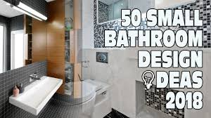 Small Restroom Design 50 Small Bathroom Design Ideas 2018