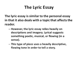 different ldquo types rdquo of creative non fiction writing ppt video the lyric essay the lyric essay is similar to the personal essay in that it also