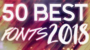 Best Font For Banner Design Top 50 Best Free Fonts To Use For Youtube 2018 Thumbnails Banners Gfx More 2