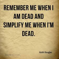 Keith Douglas Quotes QuoteHD Awesome Quote For The Dead