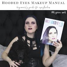 hooded eyes makeup manual is available