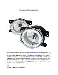 How To Install Running Lights My Publications Partsavatar Ca How To Install Fog Lights