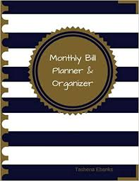 Monthly Bill Organizer Book Monthly Bill Planner And Organizer Budget Planning Financial