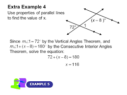 extra example 4 example 5 use properties of parallel lines to find the value of x