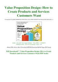 Value Proposition Design Book Pdf Download Pdf Download Value Proposition Design How To Create