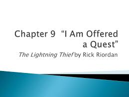 """Chapter 9 """"I Am Offered a Quest"""" - ppt download"""