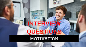 Motivation Interview Questions 16 Job Interview Questions On Motivation Real Examples