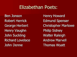 elizabethan poets ben jonson henry howard ppt elizabethan poets ben jonson henry howard