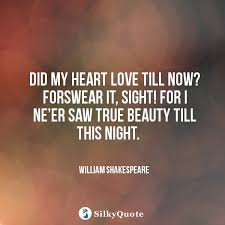 William Shakespeare Quotes About Beauty Best Of William Shakespeare Quotes Did My Heart Love Till Now Forswear It