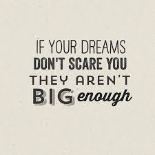 Quotes About Having Big Dreams