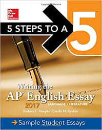 com steps to a writing the ap english essay  5 steps to a 5 writing the ap english essay 2017 mcgraw hill 5 steps to a 5 6th edition