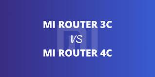 <b>Mi Router</b> 3C Vs <b>4C</b> - Which Is Better For You - Best Wifi