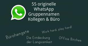 55 Originelle Whatsapp Gruppennamen Kollegen Arbeit Freewarede