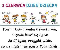 Życzenia na Dzień Dziecka - Dzisiaj każdy maluch święto ma - Besty (3315)