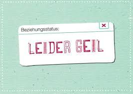 Postkarte Sprüche Humor Beziehungsstatus Leider Geil