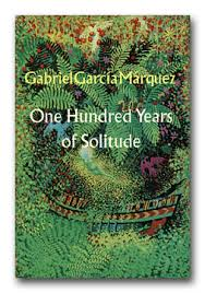 one hundred years of solitude gabriel garcia marquez one hundred years of solitude