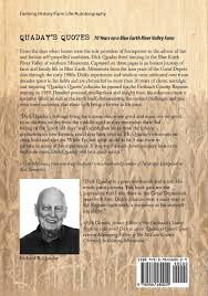 Farm Quotes Awesome Quaday's Quotes 48 Years On A Blue Earth River Valley Farm Richard