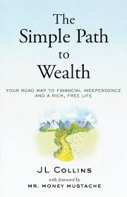Charting Your Way To Wealth Book The Simple Path To Wealth Your Road Map To Financial