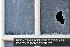 replacing broken window glass to ensure