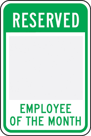 Emploee Of The Month Changeable Parking Sign Reserved _ Employee Of The Month