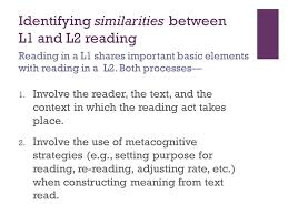 L1 And L2 Whats Similar And Whats Different Between L1 And L2 Reading Ppt