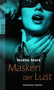 """Noelle Mack, Masken der Lust"""" – Bücher gebraucht, antiquarisch & neu kaufen"""