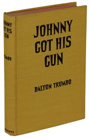 johnny got his gun dalton trumbo first edition johnny got his gun