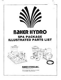 baker hydro spa package owners manual and parts list