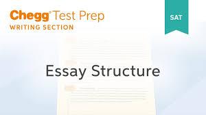 sat prep sat essay structure chegg test prep  sat prep sat essay structure chegg test prep