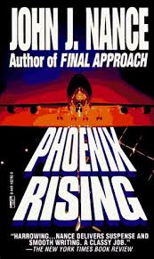 <b>Phoenix</b> Rising by <b>John J Nance</b>