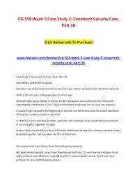 Cis 550 Week 3 Case Study 2 Cenartech Security Case Part 3b 2 Cis
