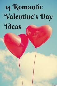 Valentines Day Ideas For Girlfriend Romantic Valentines Day Ideas For Your Girlfriend Or Wife