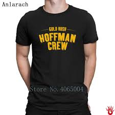 Hoffman Crew Gold Rush Official Discovery Channel Tshirts Customize Hiphop Tops T Shirt Men Autumn Gift Authentic Tee Shirt Tourist Shirt Fun Tee From