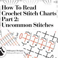 How To Read Crochet Stitch Charts Part 2 Uncommon Stitches