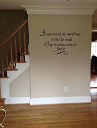 get quotations quote it a man travels only to return home vinyl wall decals quotes sayings words art on adhesive wall art sayings with cheap wall vinyl sayings find wall vinyl sayings deals on line at