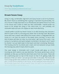 Design Your Dream Home Essay My Dream House Essay Example