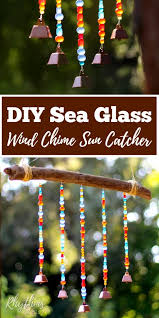 this rustic diy sea glass wind chime suncatcher is a unique outdoor decoration you can make