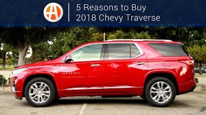 2018 Chevy Traverse | 5 Reasons to Buy | Autotrader - YouTube