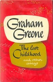 the lost childhood and other essays  the lost childhood and other essays