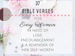 Bible Quotes About Women New 48 Bible Verses For Every Woman In Need Of Love Encouragement A