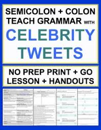 Semicolons And Colons Worksheets Semicolons And Colons Celebrity Tweets Grammar No Prep Lesson