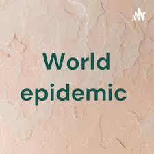 World epidemic