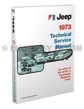 jeep cj manual 1973 jeep repair shop manual 73 cj5 cj6 wagoneer commando truck dj5 dj6 service