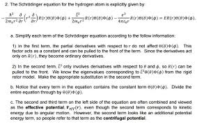 the schrodinger equation for the hydrogen atom is