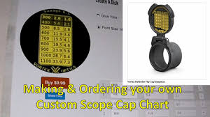 Vortex Flip Cap Size Chart 5 Creating Custom Long Range Data Aka Dope Disc For Scope