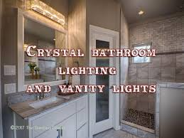 image top vanity lighting. Unique Vanity Crystal Bathroom Lighting Intended Image Top Vanity Lighting I