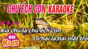 KARAOKE Chú Ếch Con - Nhạc Karaoke Cho Bé - YouTube