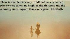 Beautiful Childhood Quotes Best Of 24 Best Quotes About Childhood Images On Pinterest Educational