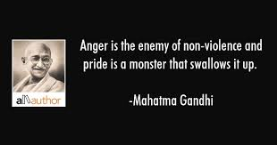 Violence Quotes Best Anger Is The Enemy Of Nonviolence And Pride Quote