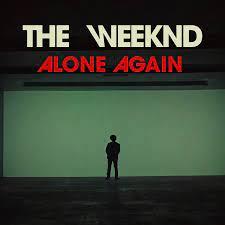 Alone Again (Vevo Performance Artwork ?) : TheWeeknd